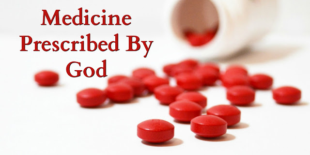 A medicine prescribed by God and it has no side effects!