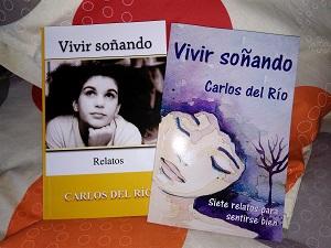 Vieja y nueva portada de Vivir soñando, de Carlos del Río