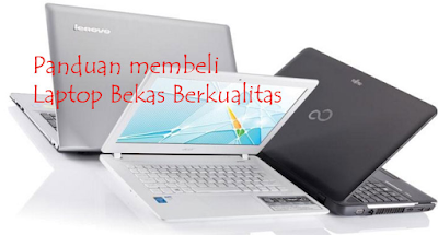 tips beli laptop seken aman