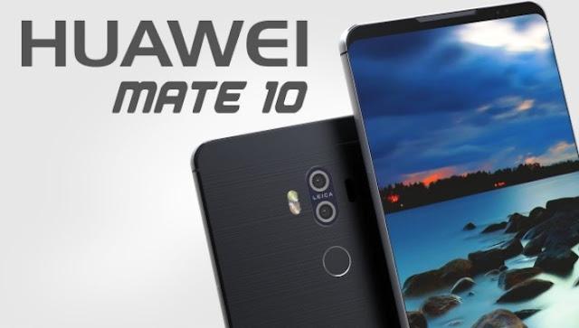 Review HP Huawei Mate 10, Harga HP Huawei Mate 10 Tahun 2017 Lengkap Dengan Spesifikasi, Layar 6.3 Inchi, RAM 6GB, Memori Internal 64GB