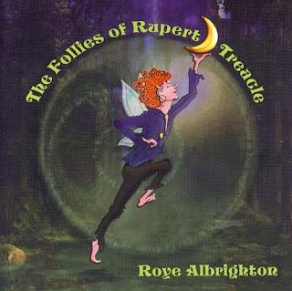 Roye Albrighton - 2002 - The Follies of Ruper Treacle