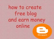 How to create a free blog and earn money