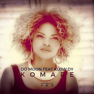 Do Moon Feat. Klow Dy - Komare (David Montoya Remix)