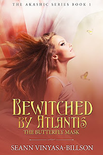 Bewitched by Atlantis: The Butterfly Mask (The Akashic Series Book 1)