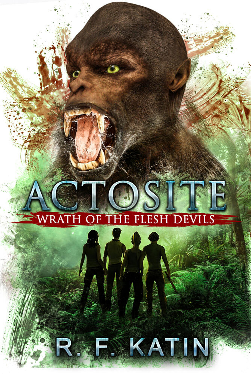 Actosites: the Flesh Devils - BUY NOW ON AMAZON