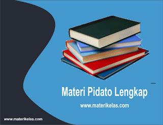 PIDATO (Pengertian, Metode, Struktur, dan Contoh Pidato )