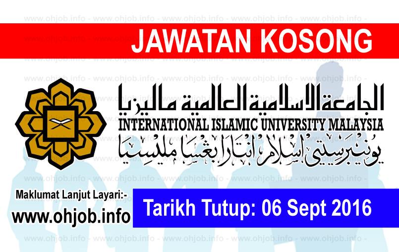 Jawatan Kerja Kosong Universiti Islam Antarabangsa Malaysia (UIAM) logo www.ohjob.info september 2016