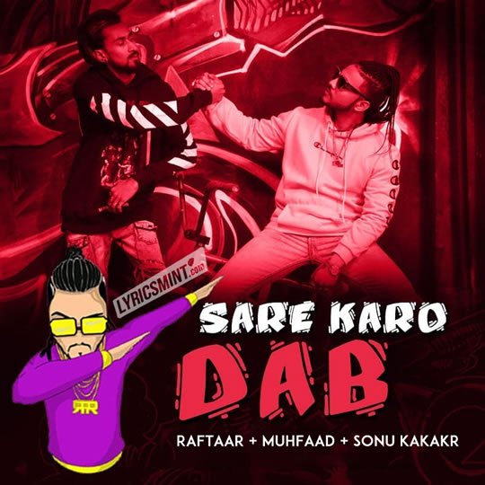Kya Baat Hai Hardy Sandhu Mp3 Downlod: SARE KARO DAB LYRICS & Download – Raftaar
