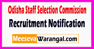 OSSC (Odisha Staff Selection Commission) Recruitment Notification 2017