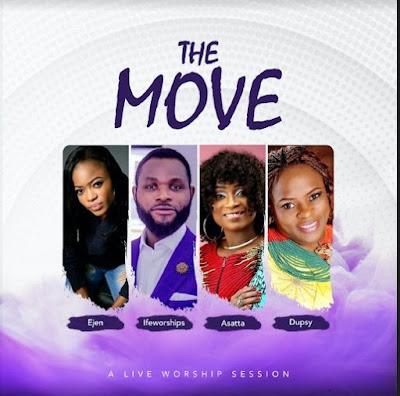 Ejen x Ifeworships x Asatta x Dupsy – The Move