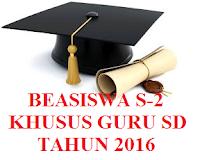 http://mangwaskim.blogspot.com/2016/02/beasiswa-s-2-bagi-guru-sd.html
