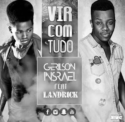 Gerilson feat. Landrick - Vir Com Tudo