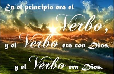 Jesús el Verbo de Dios Se Hizo Carne y Habitó Entre Los Hombres