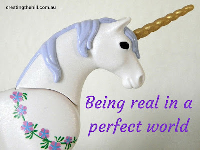 making the effort to be real when we live in a perfect world.