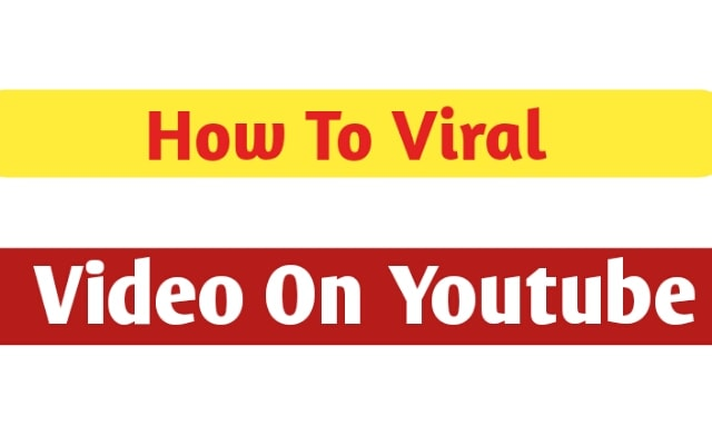 How to viral youtube video - Killar Tips 2018
