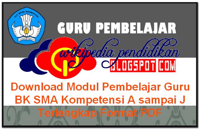 Download Modul Pembelajar Guru BK SMA Kompetensi A sampai J Terlengkap Format PDF