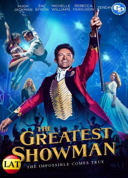 El Gran Showman (2017) LATINO