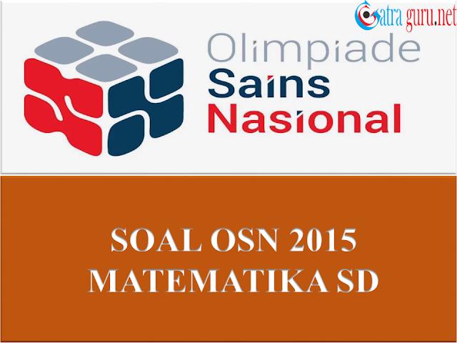 Soal OSN Matematika SD Tahun 2015