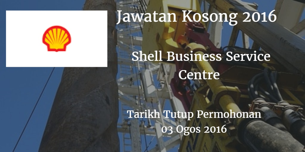 Jawatan Kosong Shell Business Service Centre  03 Ogos 2016