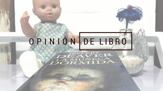 [OPINIÓN] La muñeca dormida de Jeffery Deaver