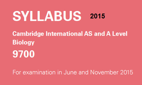 1 1  CIE syllabus 2015 | Biology Notes for A level