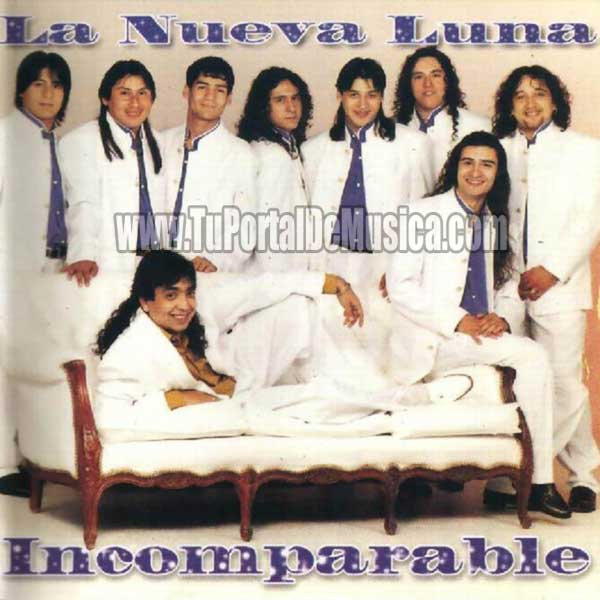 La Nueva Luna - Incomparable (1998)