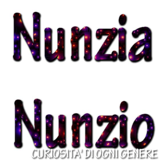 Curiosita Di Ogni Genere Il Significato Del Tuo Nome Nunzia Nunzio