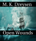 Open Wounds Book 1