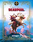 Once Upon a Deadpool (Había una vez un Deadpool)
