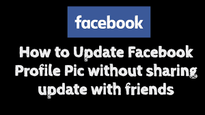 How To Update Facebook Profile Picture Without Notify Anyone | How To Make Facebook Profile Picture Private - Top 10 Updated