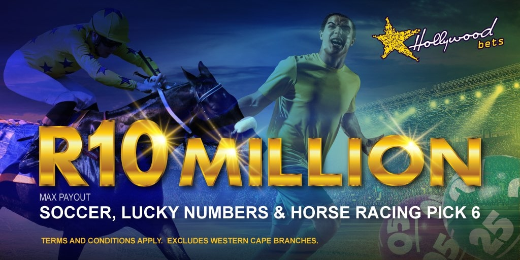R10 Million Payout Limit at Hollywoodbets - Max Payout - Soccer, Lucky Numbers, Horse Racing (Pick 6) - Excludes Western Cape