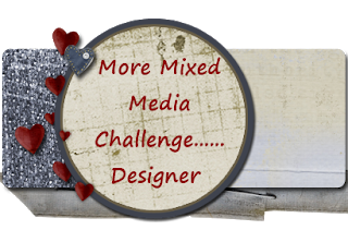 More Mixed Media Challenge Blog