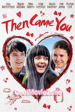 Then Came You (2018)