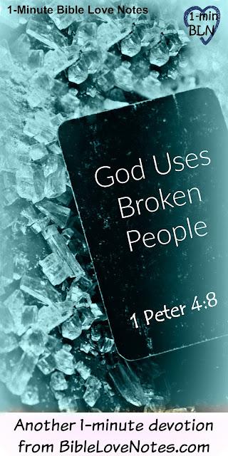 I'm Broken, You're Broken, Let's Give Grace 1 Peter 4:8