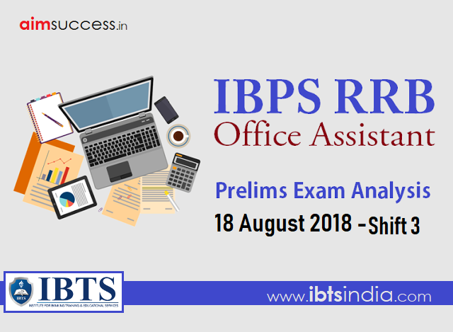 IBPS RRB Office Assistant Prelims Exam Analysis: 18 August 2018 - Shift 3
