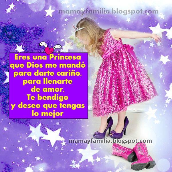 bendiciones para mi princesa en vella targeta de una niña vestida como princesa mensae cristiano para hija