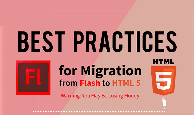 Best Practices to Migrate Flash to HTML5