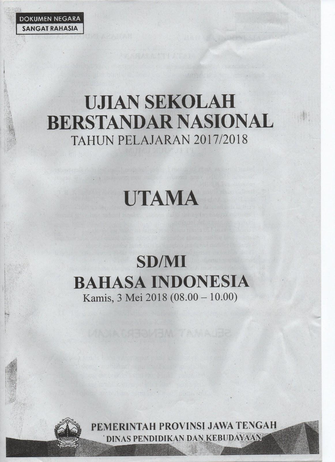 SOAL USBN BAHASA INDONESIA TAHUN PELAJARAN 2017/2018