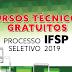 IFSP oferece 5.862 oportunidades para Cursos Técnicos Gratuitos