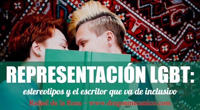 representacion-LGBT-estereotipos-y-el-escritor-que-va-de-inclusivo-articulo-Rafael-de-la-Rosa