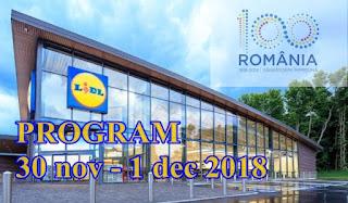 program 30 noiembrie 1 decembrie 2018 lidl kaufland carrefour cora auchan orar normal