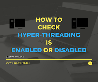 How to disable or enable hyper threading on my Linux server - GoLinuxHub