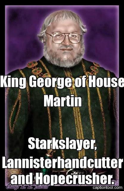Meme de humor sobre el escritor de Juego de tronos, George R. R. Martin
