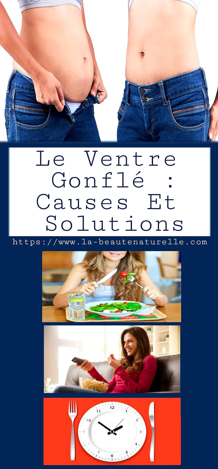 Le ventre gonflé : Causes et solutions