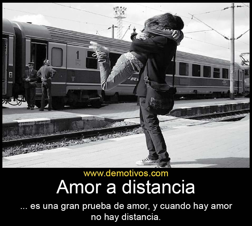 Amor a Distancia es una gran prueba de amor y cuando hay amor no hay Distancia
