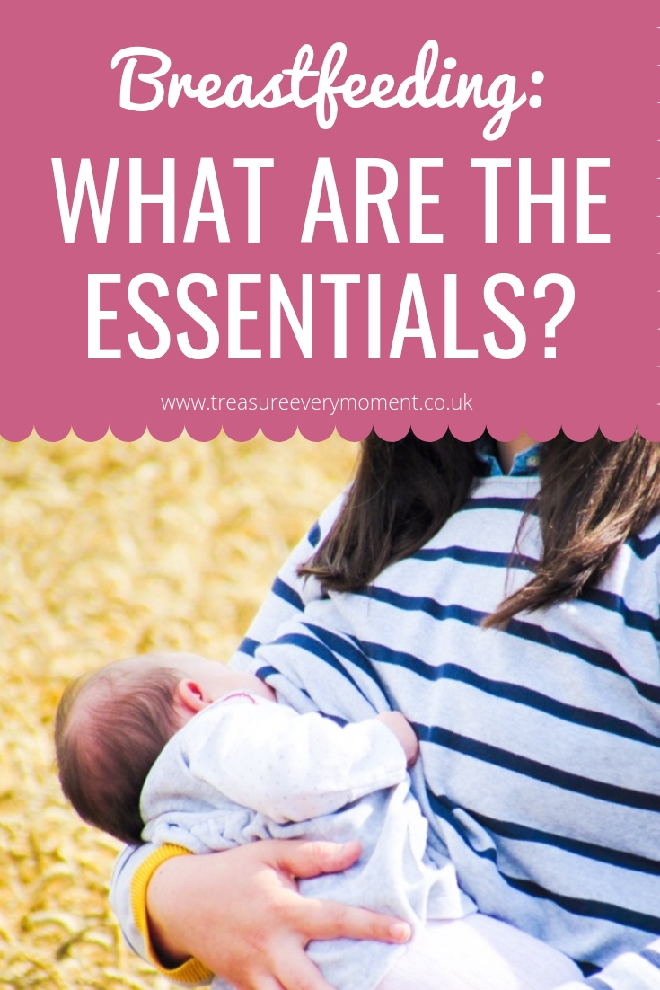 BREASTFEEDING: What are the essentials?