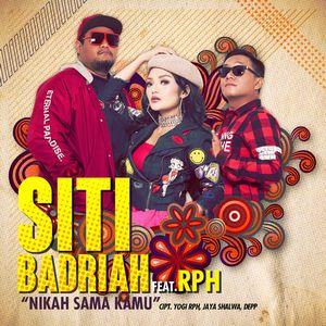 Siti Badriah - Nikah Sama Kamu (Feat. RPH)
