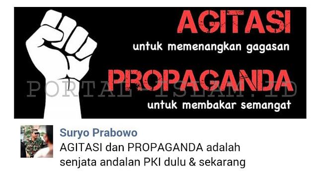 Suryo Prabowo: Waspadai Dua Senjata Andalan PKI Dulu dan ...