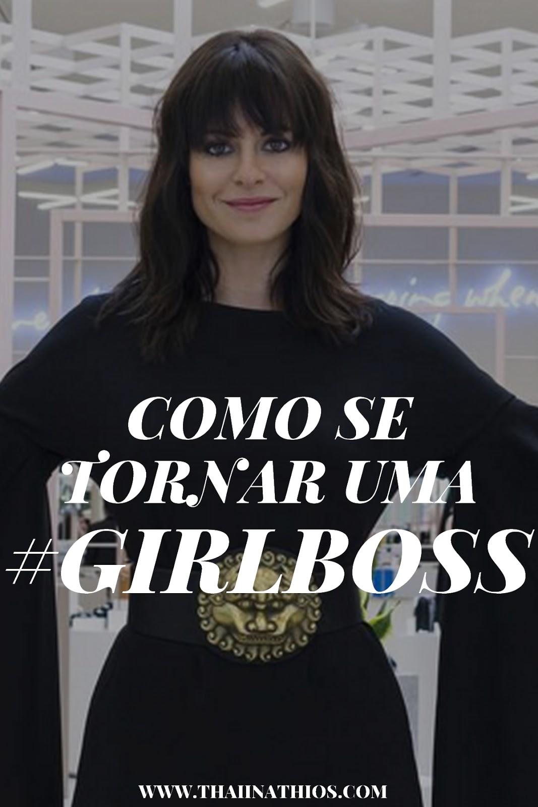 Como se Tornar uma #GirlBoss?