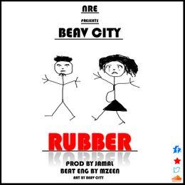 [feature]Beav City - Rubber (Prod. by Mzeen & Jamal)